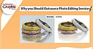 Why You Should Outsource Photo Editing Services?