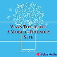 Six Exciting Ways To Create A Mobile Friendly Site