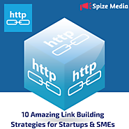 10 Amazing Link Building Strategies for Startups & SMEs