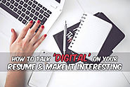 How To Talk 'Digital' On Your Resume & Make It Interesting | JobCluster.com Blog