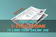 Creating a 5-Star Resume to Land That Dream Job | JobCluster.com Blog