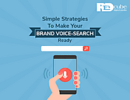 Simple Strategies To Make Your Brand Voice-Search-Ready