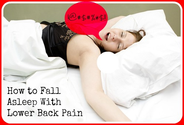 How to Sleep With Lower Back Pain - 5 Surprisingly Effective Ways to Fall Asleep With (out) Back Pain