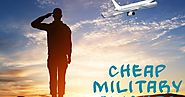How to get Best Cheap Military Flight Tickets?