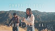 Ed Sheeran - Shape Of You | Cheez Badi Hai (Vidya Vox Mashup Cover)