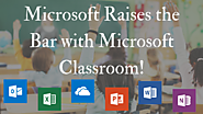 Microsoft Classroom Changes The Game