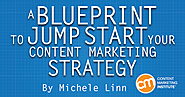 A Blueprint to Jump-Start Your Content Marketing Strategy