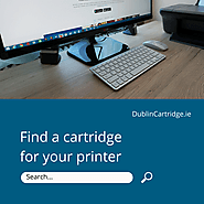 Dublin Cartridge: Avail Huge Discounts on Printer Cartridges!