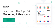 Top 100 Marketing Influencers 2017