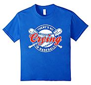 There Is No Crying In Baseball Funny Shirt
