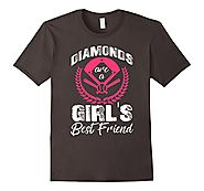 Diamonds Are A Girl's Best Friend Funny Baseball T Shirt