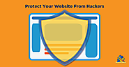 7 Easy Steps that Protect Your Website From Hackers