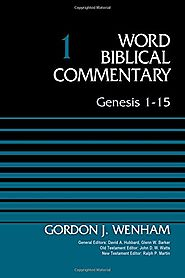 Genesis 1-15 and 16-50 (WBC) by Gordon J. Wenham