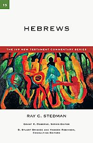 Hebrews (IVPNTC) by Ray Stedman