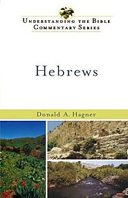Hebrews (UBCS) by Donald A. Hagner