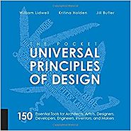 The Pocket Universal Principles of Design: 150 Essential Tools for Architects, Artists, Designers, Developers, Engine...