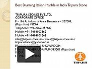 Italian Marble in India Dealer and Supplier of Marble Tripura Stones