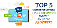 Top 5 web development tips for beginners and Web Development Company India