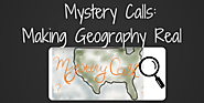 Mystery Calls - Making Geography Real for Kids | Teaching Forward