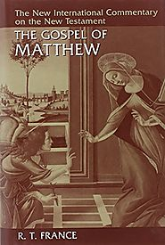 The Gospel of Matthew (NICNT) by R. T. France