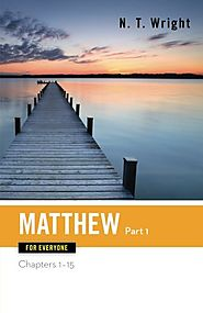Matthew (two volumes; For Everyone) by N. T. Wright