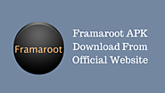 Framaroot APK Download v2.0 Latest Version [Root Android Phone]