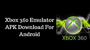 Xbox One & Xbox 360 Emulators APK Download