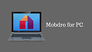 How to download Mobdro for PC?