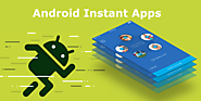 How to Start Using Android Instant Apps?