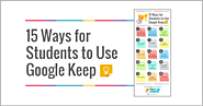 15 Ways for Students to Use Google Keep [infographic] | Shake Up Learning