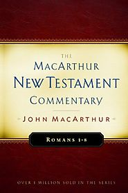 Romans (two volumes; MNTC) by John MacArthur