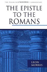The Epistle to the Romans (PNTC) by Leon Morris