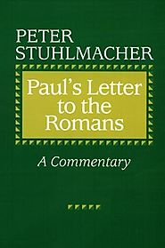Paul's Letter to the Romans by Peter Stuhlmacher