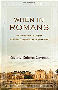 When in Romans by Beverly Roberts Gaventa