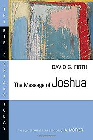 The Message of Joshua (BST) by David G. Firth