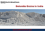 Dolomite Grains manufacturer in India Earth MineChem Supplier of Dolomite