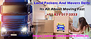 Packers And Movers In Delhi: The Most Effective Method To Deal With The Anxiety When Moving To Another House