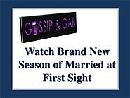 Watch Brand New Season of Married at First Sight