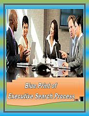 Blue print of executive search process