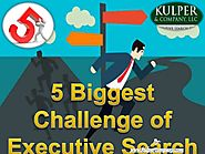 5 biggest challenge of executive search