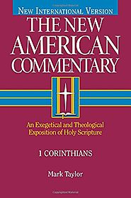 1 Corinthians (NAC) by Mark Taylor