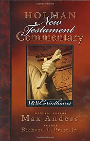 1 and 2 Corinthians (HNTC) by Richard Pratt Jr.