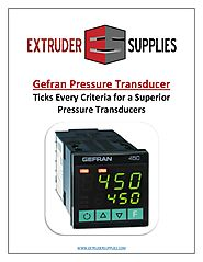 Gefran Pressure Transducer Ticks Every Criteria for a Superior Pressure Transducers