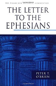 Ephesians (PNTC) by Peter O'Brien