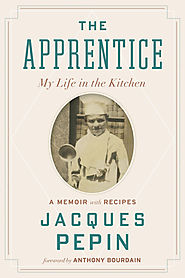 My Life in the Kitchen, by Jacques Pepin (2004)