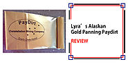 Lyra's Alaskan Gold Panning Paydirt Review - Detectorly