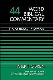 Colossians-Philemon (WBC) by Peter T. O'Brien