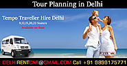 Tour Planning in Delhi at Affordable Rates