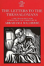 The Letters to the Thessalonians (AB) by Abraham J. Malherbe