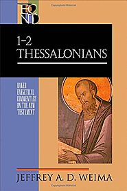 1-2 Thessalonians (BECNT) by Jefferey A.D. Weima